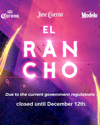 El Rancho - We will be closed Until December 12th.